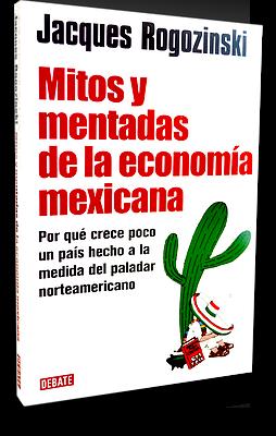 libro mitos y mentadas de la economia mexicana